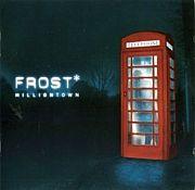 Frost* -Milliontown-