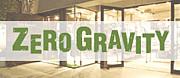 Zero Gravity(ゼログラ)