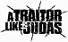 A Traitor Like Judas