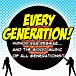 EVERY GENERATION!