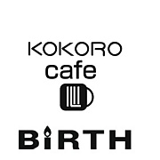 KOKORO CAFE & BIRTH