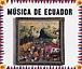 エクアドル音楽の誘い