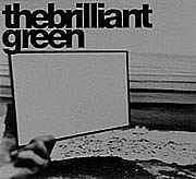 the brilliant green -1stALBUM-