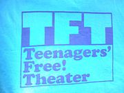 TFT:Teenagers'Free! Theater