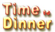 津田パ ~Time to Dinner~