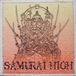 SAMURAI  HIGH