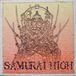 SAMURAI  HIGH
