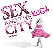 SEX AND THE KOGA CITY