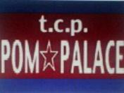 t..c.p. POM☆PALACE