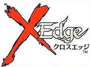 X EDGE(クロスエッジ)