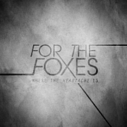 For The Foxes