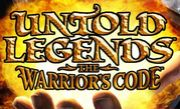 UNTOLDLEGENDS - WARRIOR'S CODE