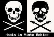 Hasta La Vista Babies