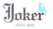 Joker [shot bar]