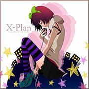 X-Plan / Tom-H@ck feat.Nadia