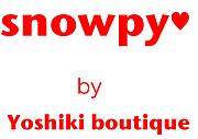 snowpy★by Yoshiki boutique