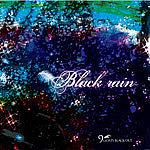 Black rain/9GOATS BLACKOUT