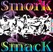 SmorK SmacK(���ӎ���)