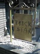 TRICK−STAR下北沢店