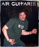 AIR GUITAR FUCKERS!