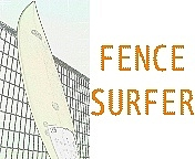 FENCE SURFER