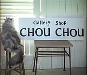 Gallery Shop CHOU CHOU
