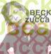 ZUCCa ××× BECK