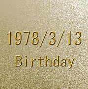 1978年3月13日生まれ☆