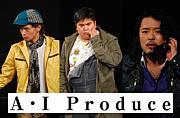 A・I Produce