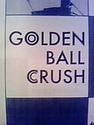 GOLDEN BALL CRUSH