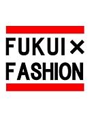 FUKUI×FASHION