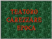 TEATORO CAREZZARE EPOCA