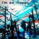 【jubeat】I'm so Happy