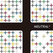 NEUTRAL+ ニュートラル