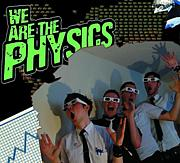 We Are The Physics