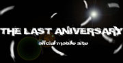 THE LAST ANIVERSARY