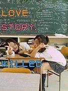 LOVE STORY,KILLED