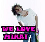 ★MIKAが好き★
