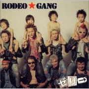 RODEO★GANG ゼリ→