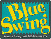 Jam Session Party「BlueSwing」