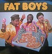 FAT BOYS(Old School)