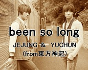 been so long/JEJUNG&YUCHUN