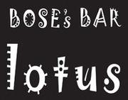 BOSE's BAR   LOTUS