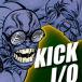 KICK I/O
