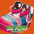 福島のPUMPER【DA PUMP】