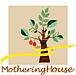 Mothering House