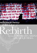 「2010 Live Re:birth」
