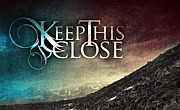 Keep This Close