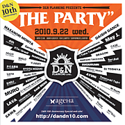 D&N 10th anniversary PARTY