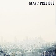 [GLAY]Precious